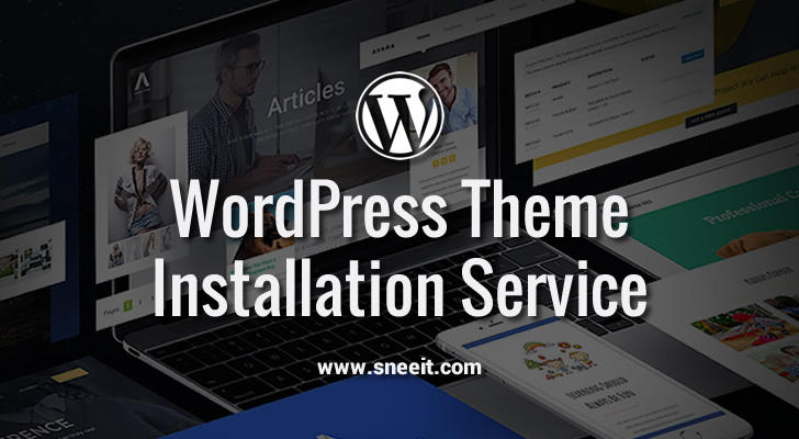 WordPress Theme Installation Service Feature Image