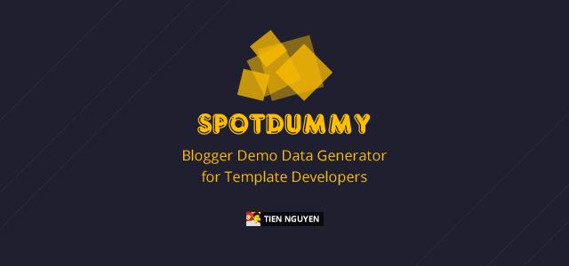 Banner SpotDummy - Blogger Demo Data Generator for Template Developers